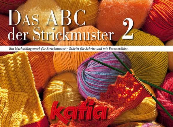 Katia - Das ABC der Strickmuster 2