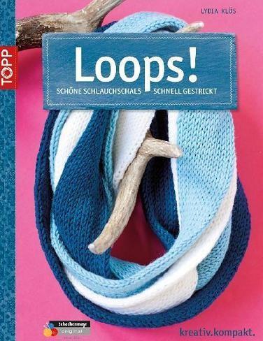Topp - Loops! - Schöne Schlauchschals...