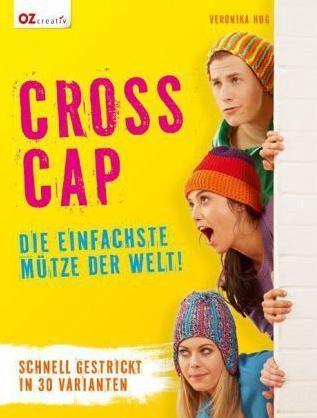 OZ Creativ - Cross Cap - Die einfachste Mütze der Welt