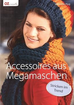OZ Creativ - Accessoires aus Megamaschen