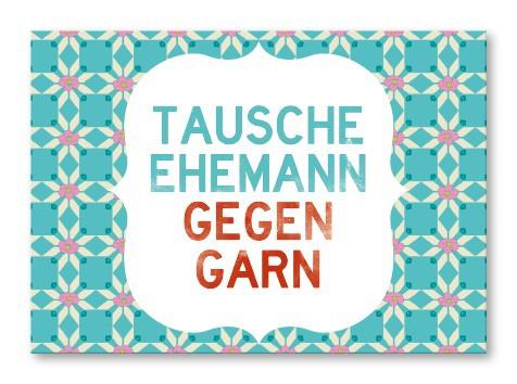 Strickimicki Postkarte - Tausche Ehemann gegen Garn